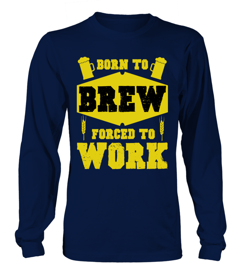"""Born to brew, forced to work"" edition"