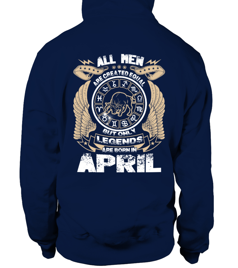 Legends Are Born In April Hoodie