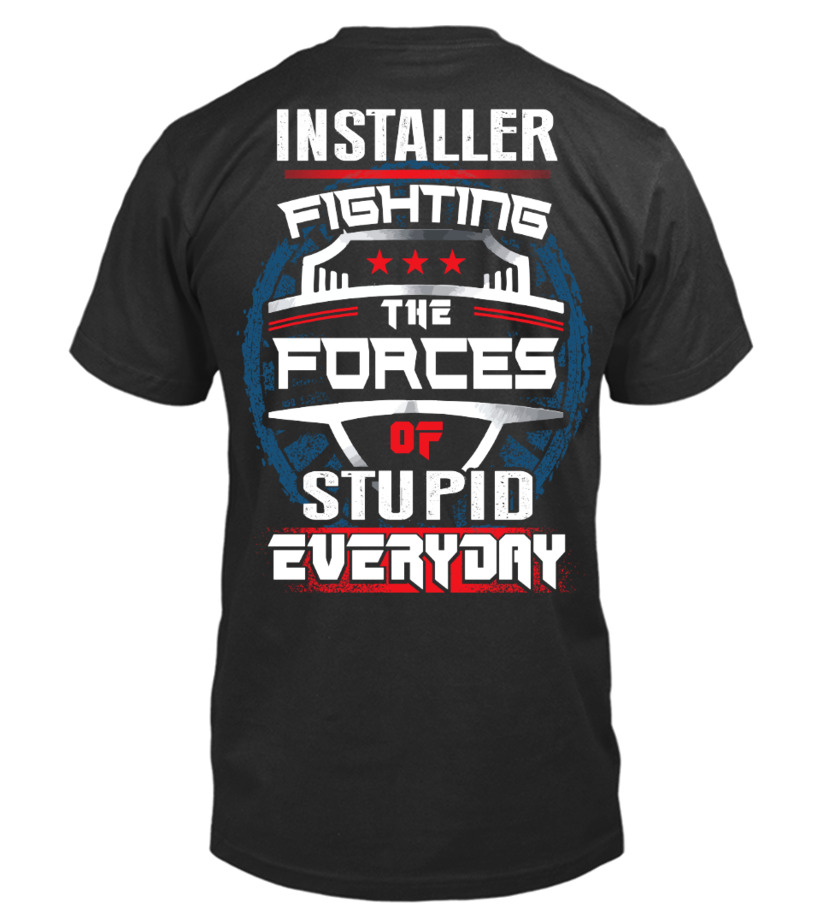 Awesome Installer Shirt