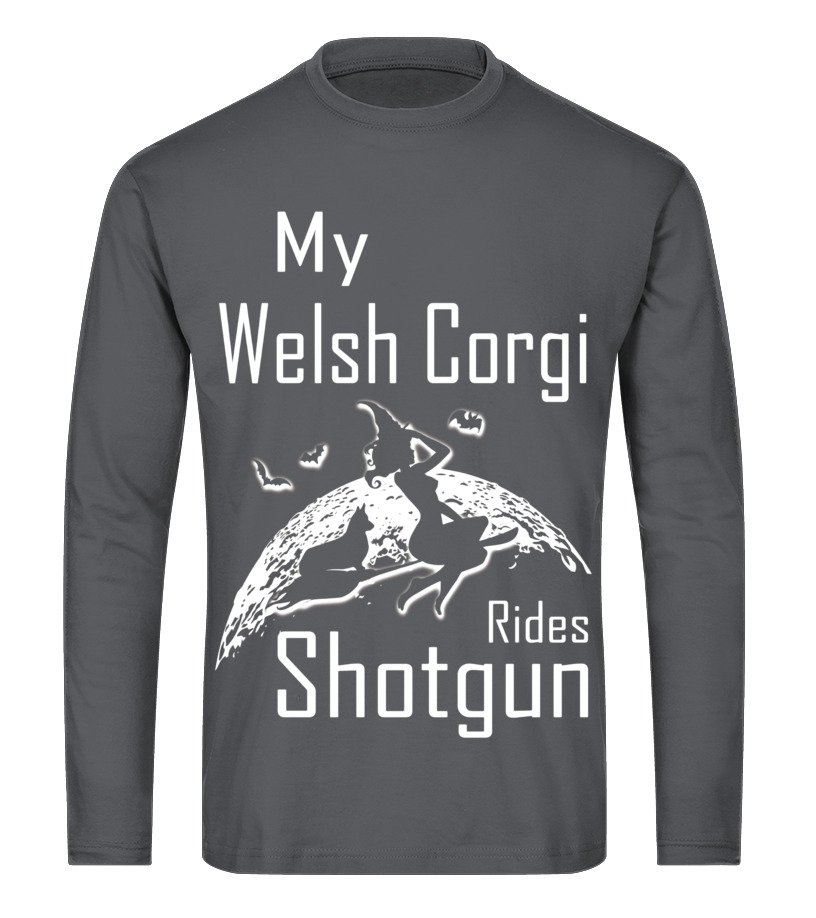 Best Halloween - My Welsh Corgi Rides Shotgun Halloween Gifts T Shirts Long sleeved T-shirt Unisex