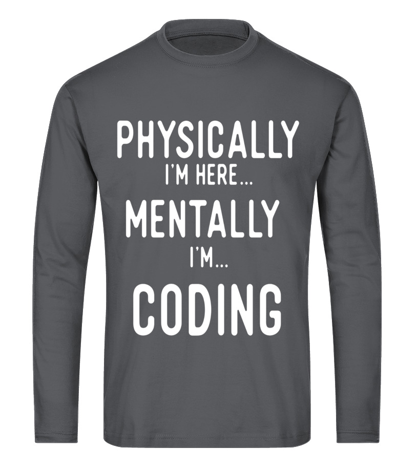 94f8a476 Coding Thinking T Shirts Gifts for Coders Love to Code Long sleeved T-shirt  Unisex