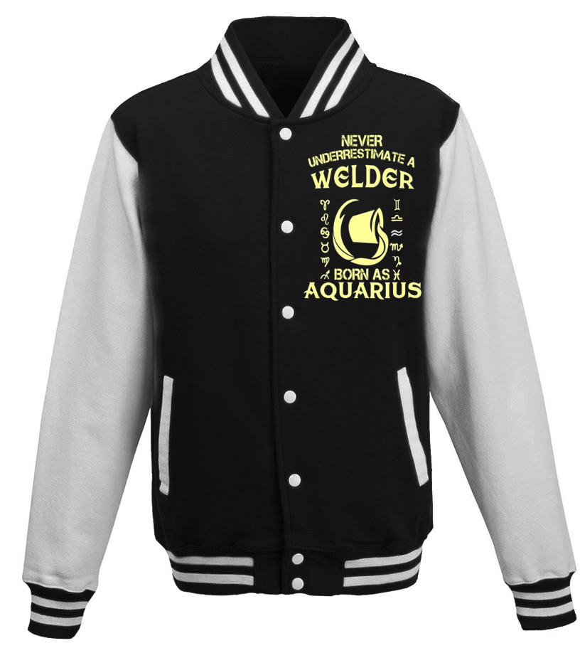 Funny February Birthday - Welder T-Shirt Aquarius Astrology Zodiac Birthday Gift Baseball Jacket Unisex