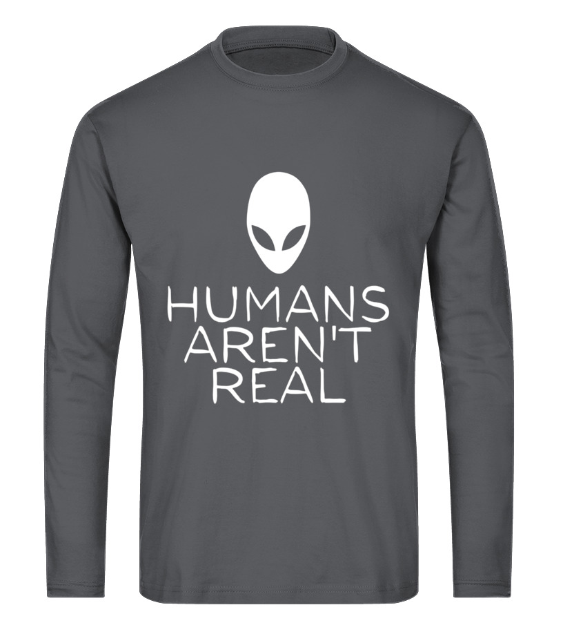 b59490479f Best Aliens Tshirt - Humans Arent Real teens kids awesome funny aliens t- shirt Long