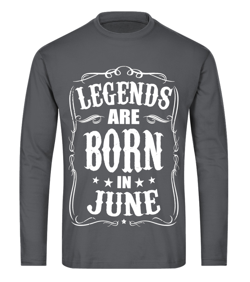 eb21cf46 Funny June T-Shirt - Legends Are Born in June Birthday Gift Shirt Ideas 2017