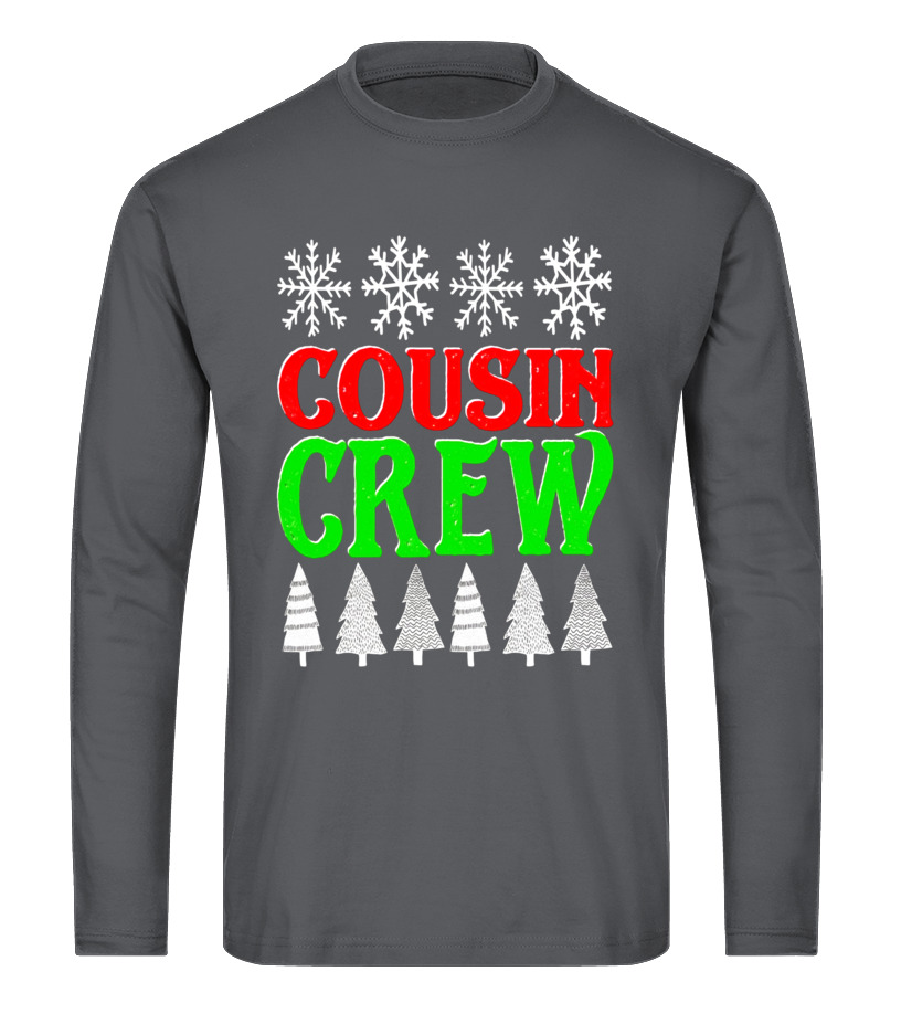 Shop Christmas - Matching Family Christmas Cousin Crew Shirt Long sleeved T-shirt Unisex