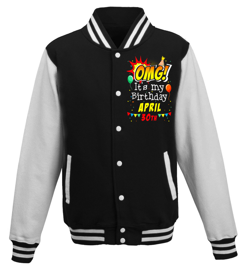 Amazing April T-Shirt - OMG Its My Birthday April 30th T-shirt Aries Pride Baseball Jacket Unisex