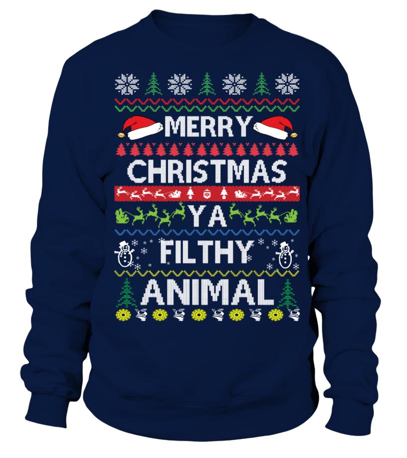 Amazing Christmas - Merry Christmas Ya Filthy Animal Sweatshirt Unisex