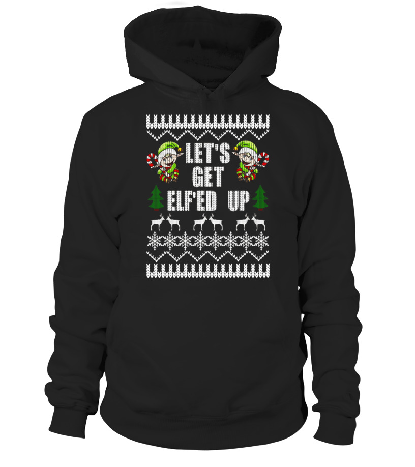 Marvellous Lets Get Elfed Up Ugly Christmas Sweater Shirt Party Fun