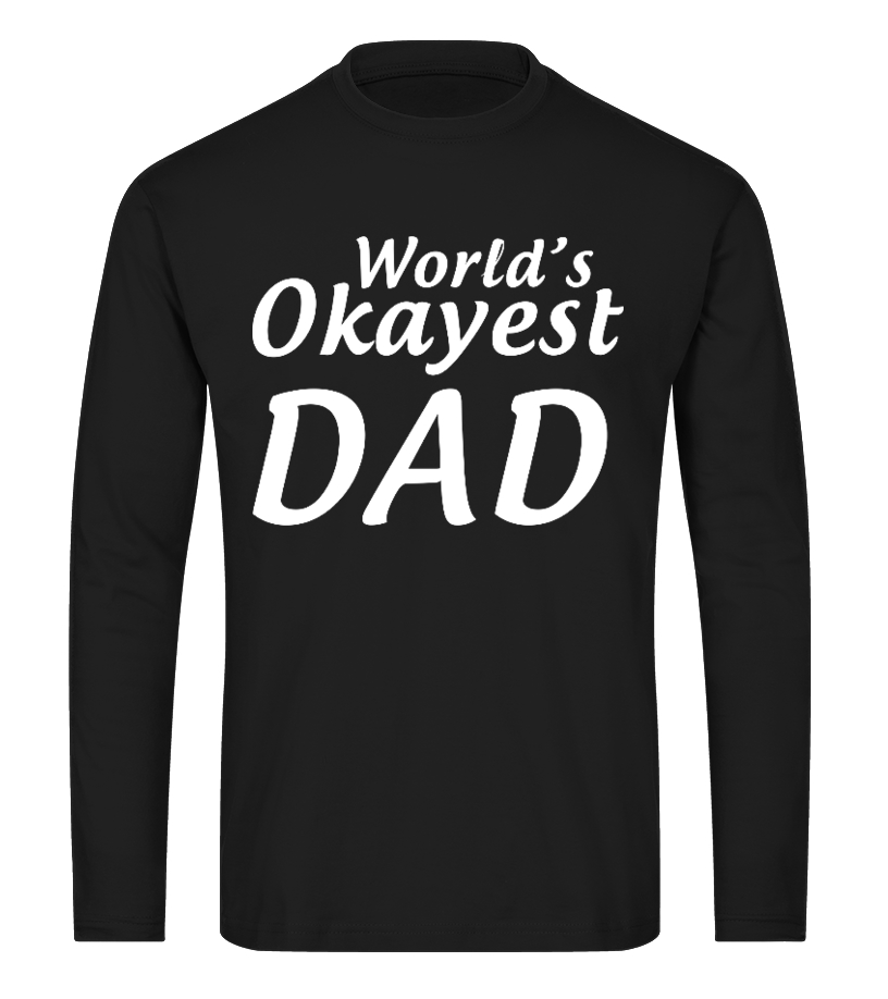 Funny Pilot - Worlds Okayest Dad Long sleeved T-shirt Unisex
