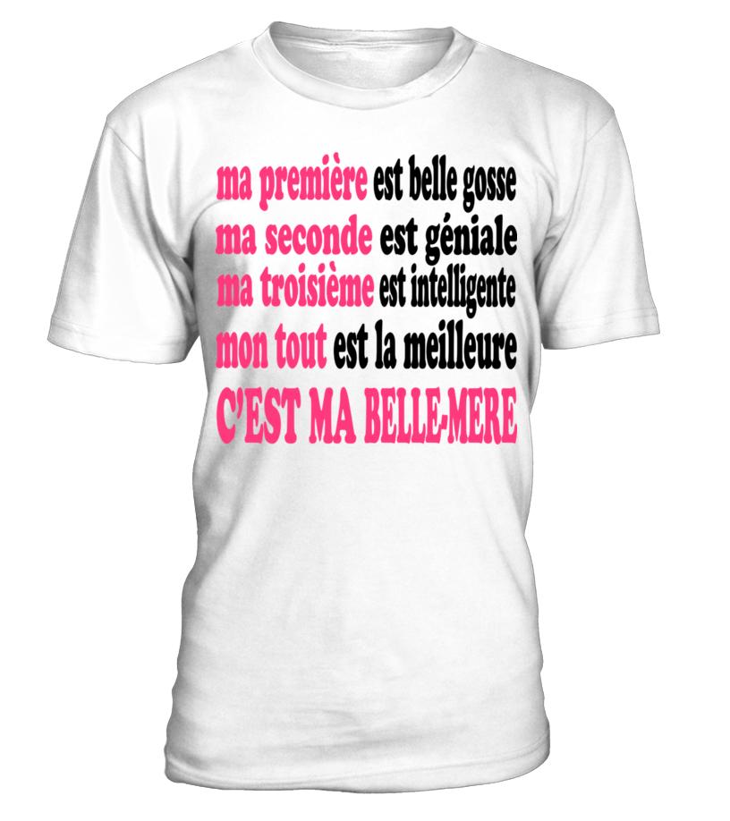 MA BELLE-MÈRE EST BELLE SHIRT T-SHIRT HO