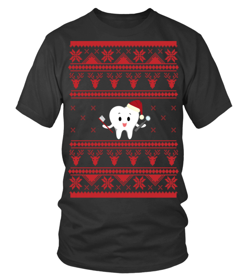Shop Christmas - DENTIST Ugly Sweater For Christmas TOOTH Round neck T-Shirt Unisex