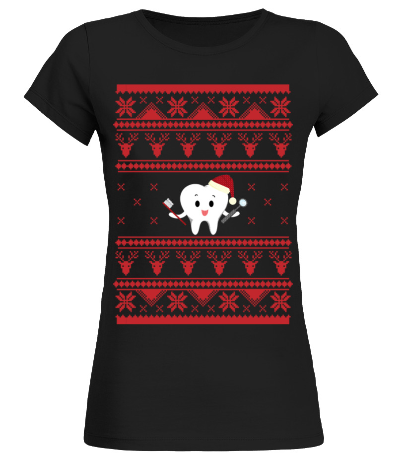 Shop Christmas - DENTIST Ugly Sweater For Christmas TOOTH Round neck T-Shirt Woman