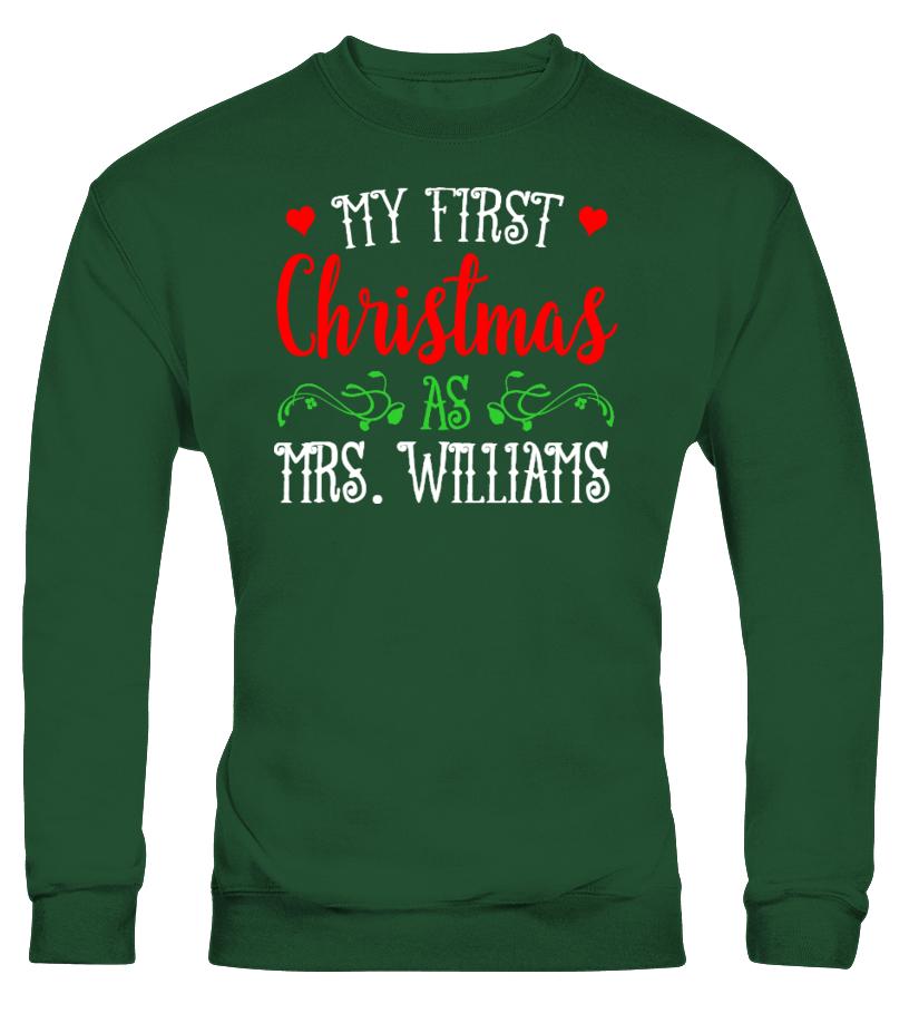 Best Christmas - MY FIRST CHRISTMAS AS MRS CUSTOM SHIRTS Sweatshirt Unisex