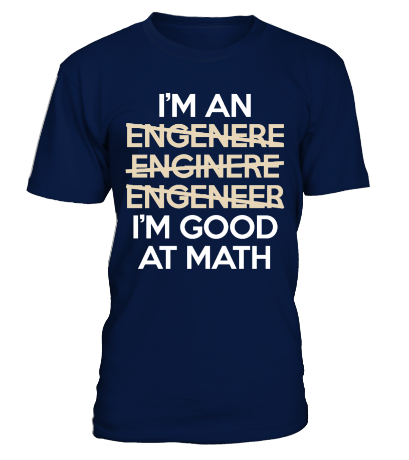 Engineer Im Good At Math