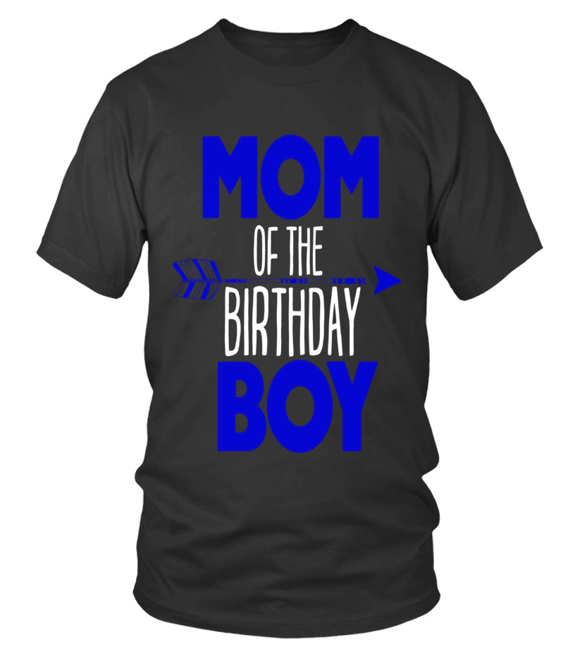 Mom Of Birthday Boy Shirt Matching Family Tribe Kids Son