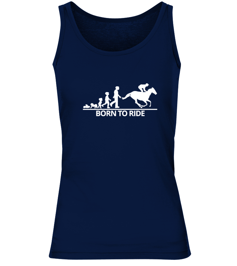 Gifts Horse Tees - Born To Ride, Horse Lover Shirt Tank top Woman