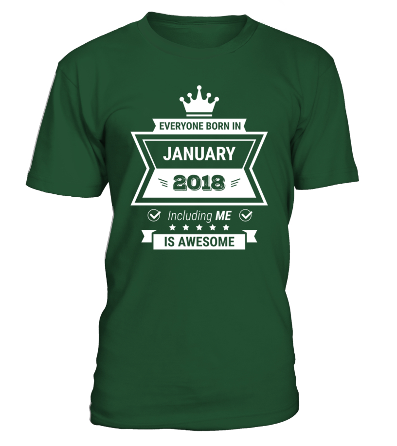 Everyone born in 2018 January including me is AWESOME