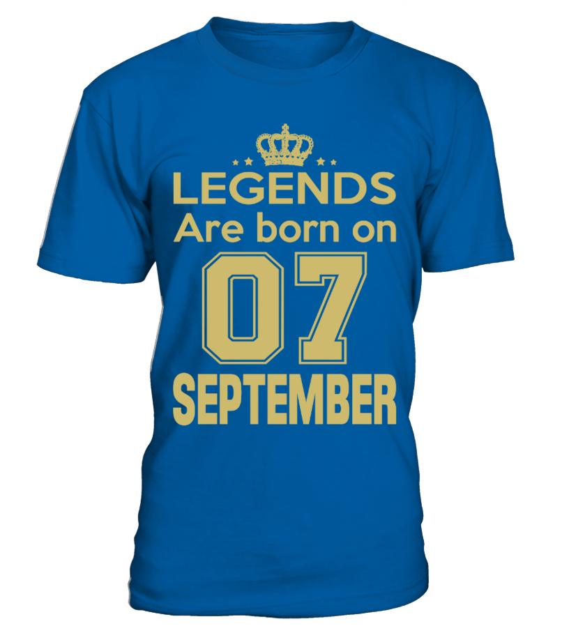 LEGENDS ARE BORN ON 07 SEPTEMBER
