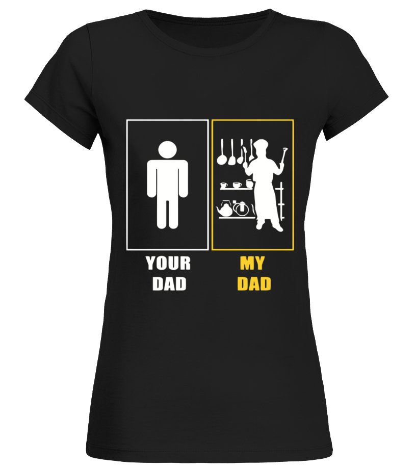 Shop Father T-Shirt - My Dad is a Chef Round neck T-Shirt Woman