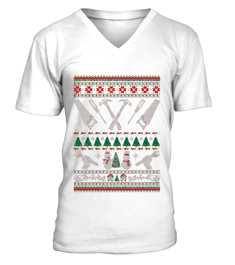 Gifts Christmas - Carpenter Woodworking Ugly Christmas Sweater T Shirt V-neck T-Shirt Unisex