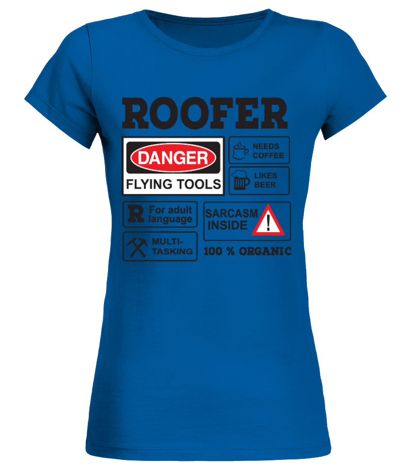 Gifts Roofer - roofer Round neck T-Shirt Woman