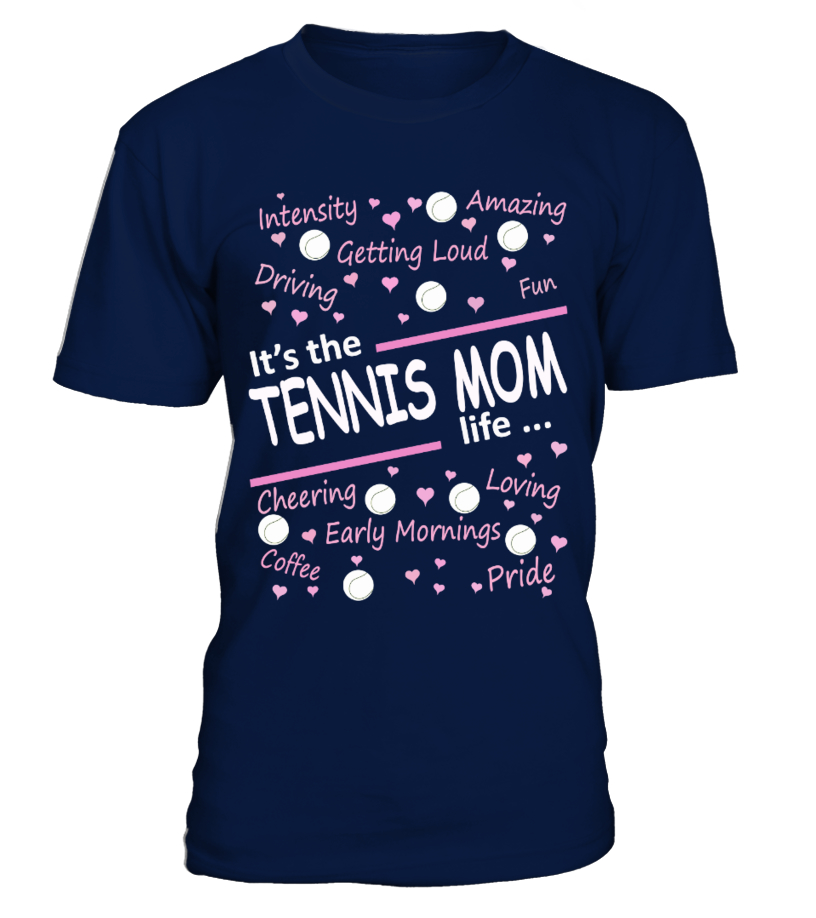 IT'S THE TENNIS MOM LIFE ...