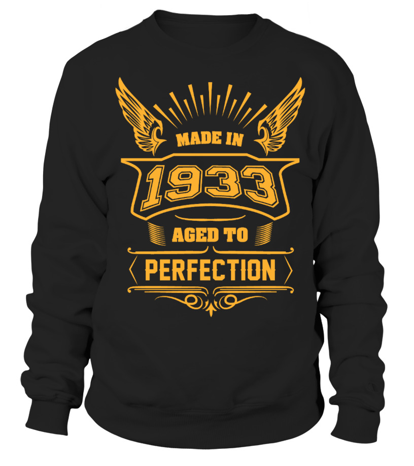 MADE IN 1933 - AGED TO PERFECTION
