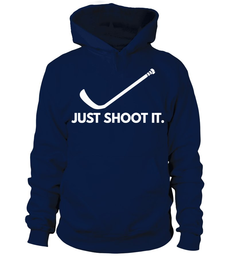 just shoot it hockey shirt