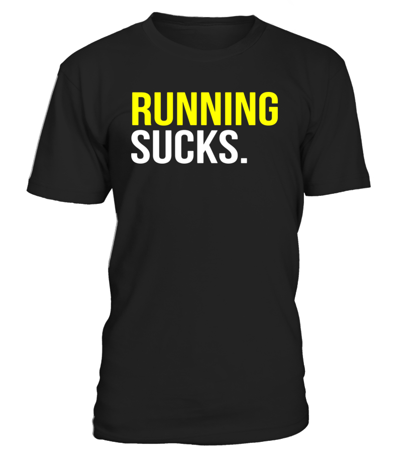 Running Sucks T-shirt - Limited Edition